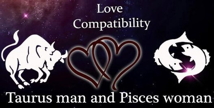 Taurus Man and Pisces Woman Love Compatibility