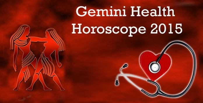 Gemini Health Horoscope 2015