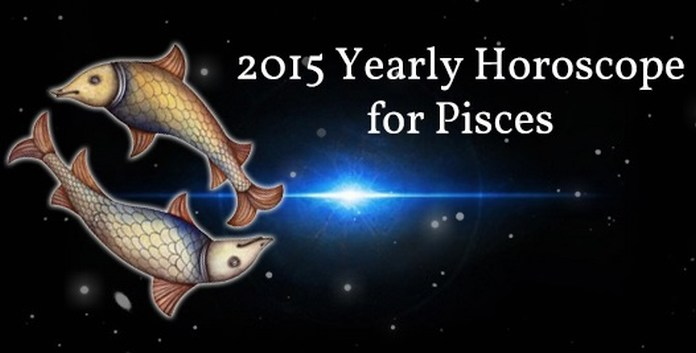 Yearly Pisces Horoscope 2015