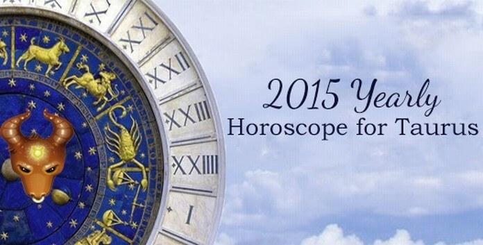 Taurus Yearly Horoscope 2015