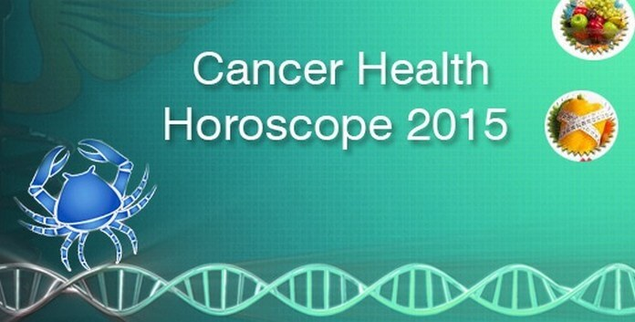2015 Cancer Health Horoscope