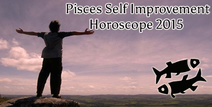 Pisces Self Improvement Horoscope 2015