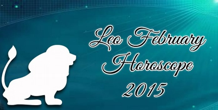 Leo February 2015 Horoscope