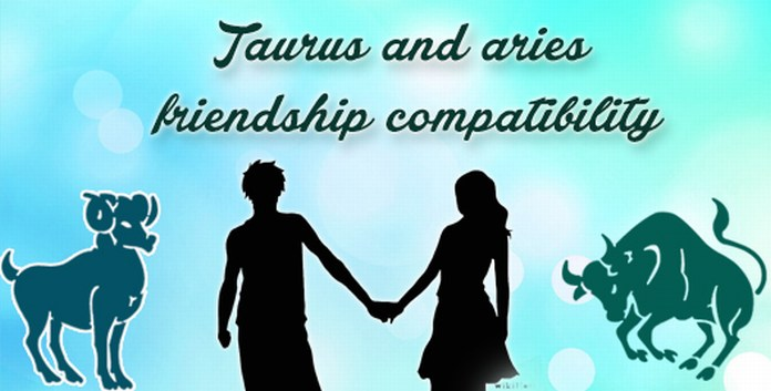 Taurus and Aries Friendship Compatibility