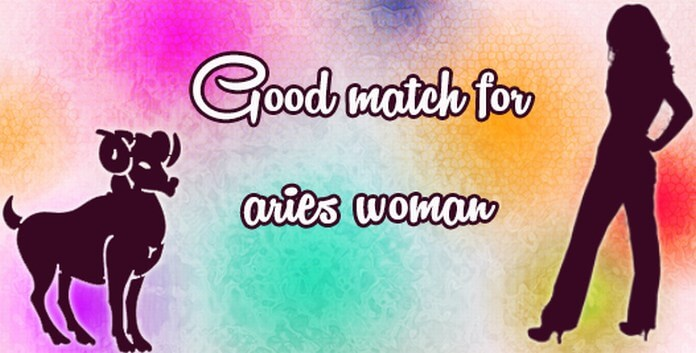 Good Match for Aries Woman