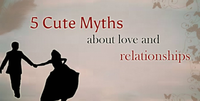 Myths about love and relationships