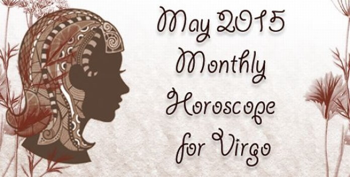 May 2015 Virgo Horoscope