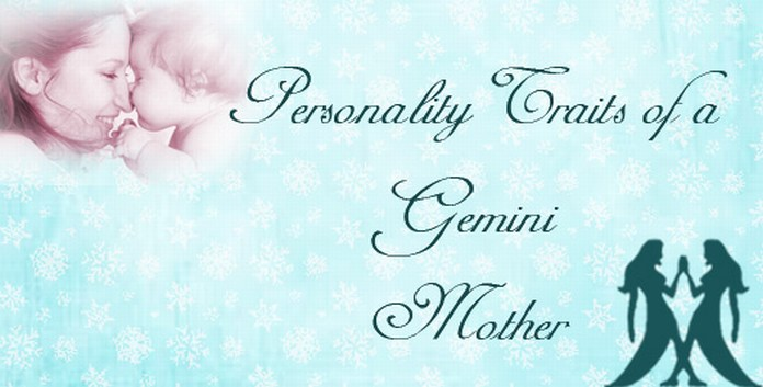 Personality Traits of a Gemini Mother