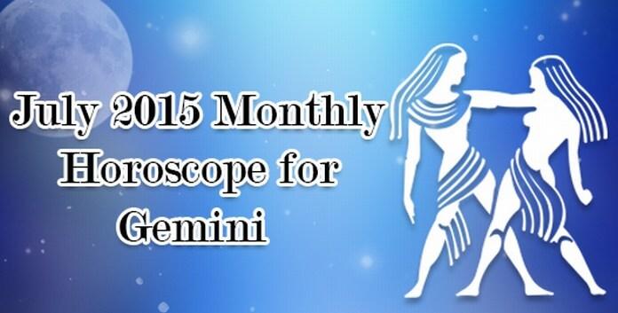 July 2015 Gemini Monthly Horoscope
