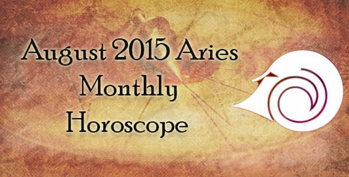 August 2015 Aries Monthly Horoscope