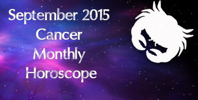 Cancer September Horoscope 2015