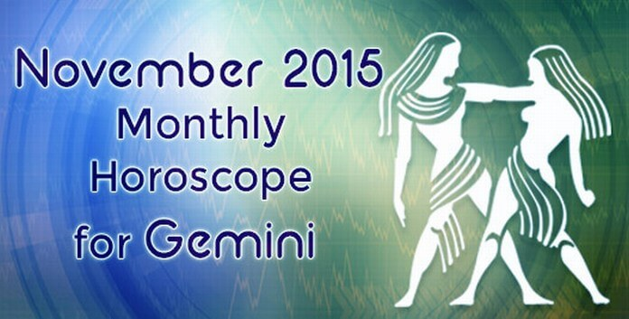 Gemini November 2015 Monthly Horoscope