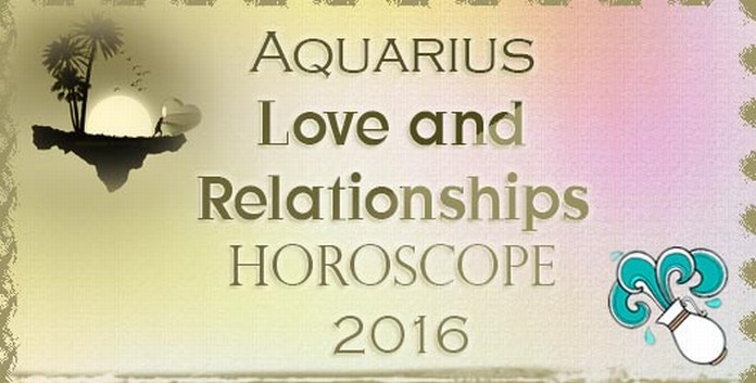 Aquarius Love Horoscope 2016