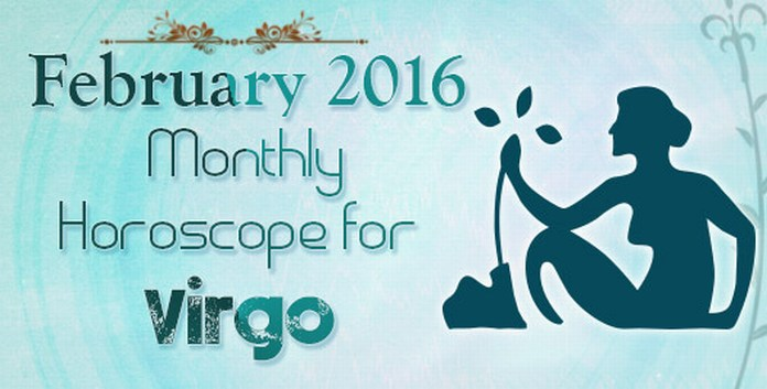 Virgo February 2016 Horoscope