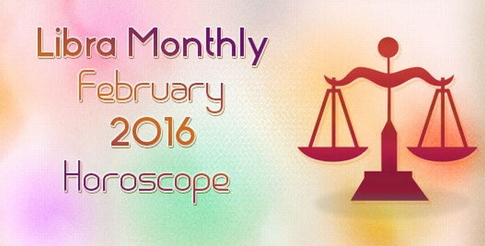 Libra February 2016 Horoscope