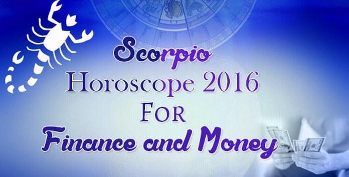 Finance and Money Scorpio Horoscope 2016
