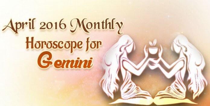 Gemini April 2016 Horoscope