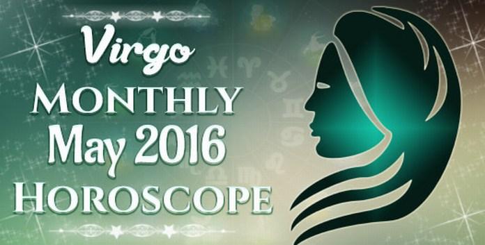Virgo 2016 Horoscope Monthly May