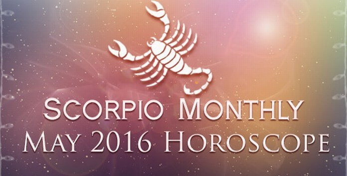 Scorpio Monthly Horoscope May 2016