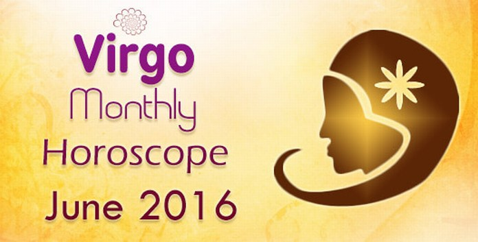 Virgo Monthly Horoscope June 2016