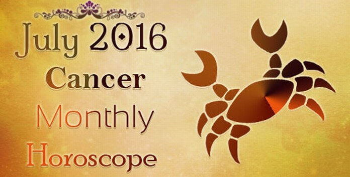 Cancer July Monthly Horoscope 2016