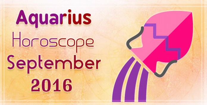 Aquarius September 2016 Horoscope