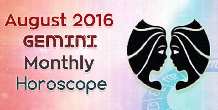 Gemini August Horoscope 2016