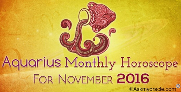 Aquarius November 2016 Horoscope