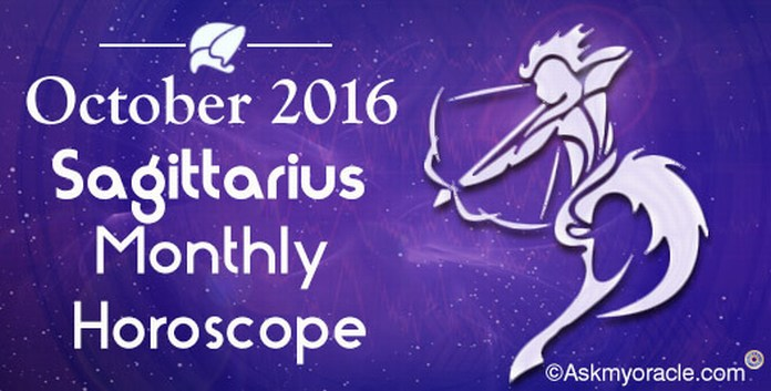 Sagittarius October 2016 Horoscope