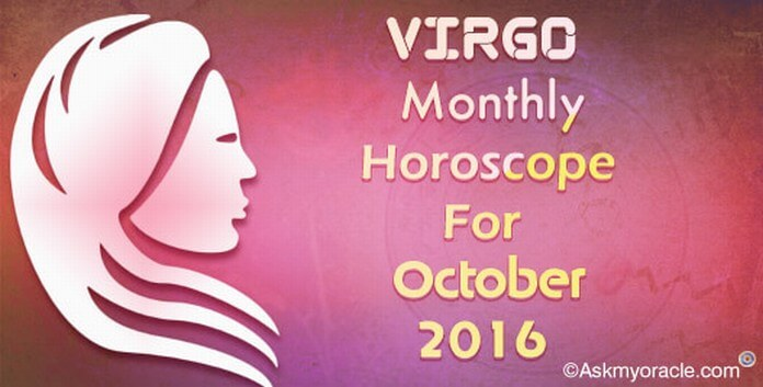 Virgo October 2016 Horoscope