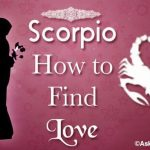 Scorpio How to Find Love