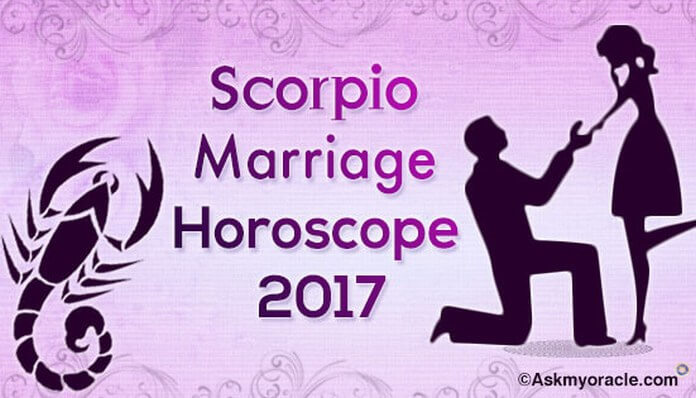 Scorpio Marriage Horoscope 2017