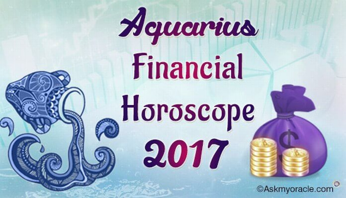 Aquarius Financial Horoscope 2017