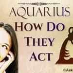 Aquarius How Do They Act