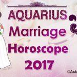 Aquarius Marriage Horoscope 2017