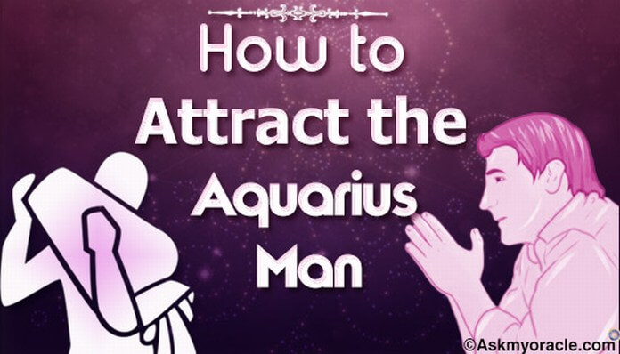 How To Attract The Aquarius Male 105