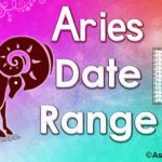 Aries Date Range