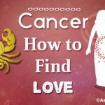 Cancer How to Find Love