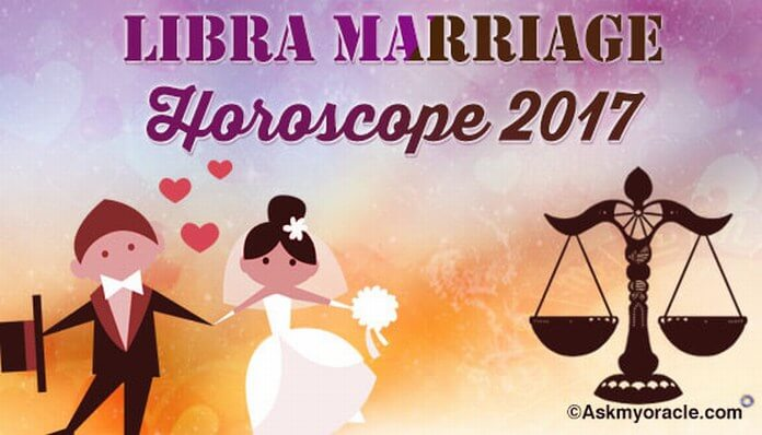 Libra Marriage Horoscope 2017