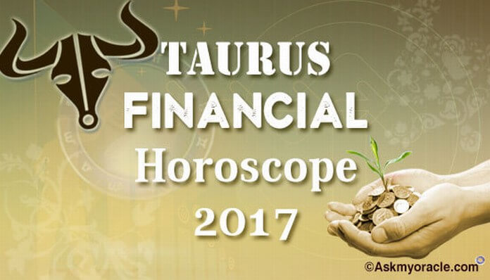 Taurus Finance Yearly Horoscope 2017