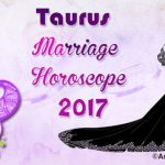 Taurus Marriage Astrology Horoscope 2017