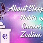 Sleeping Habits Cancer Zodiac