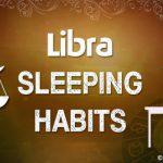 Libra sleeping habits