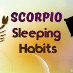 Scorpio sleeping habits