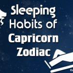 capricorn sleeping habits