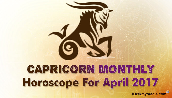 Capricorn Monthly Horoscope April 2017