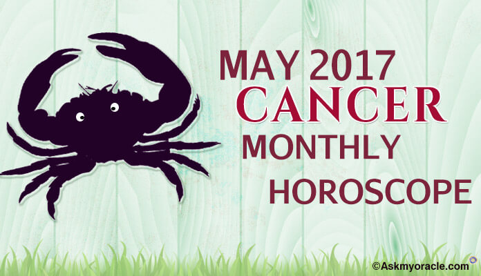 May 2017 Cancer Monthly Horoscope Astrology