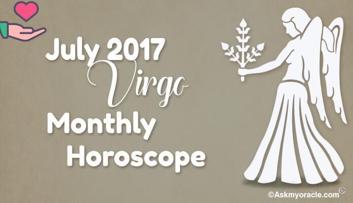 Virgo July 2017 Monthly Horoscope