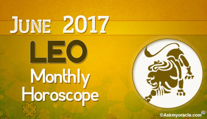 Leo June Monthly Horoscope 2017
