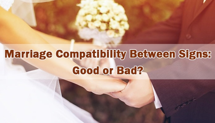 Marriage Compatibility Between Star Sign Good or Bad